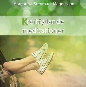 Kraftfyllande meditationer (ljudbok) av Margare