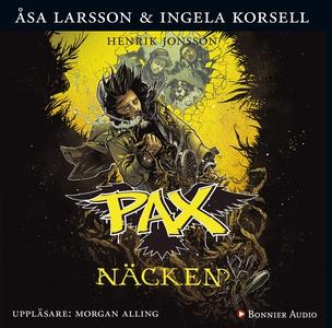 PAX. Näcken (ljudbok) av Åsa Larsson, Ingela Ko
