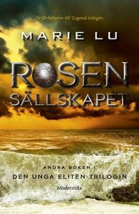 Rosensällskapet (e-bok) av Marie Lu