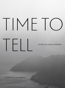 Time to tell. (e-bok) av Geraldine Pratchett-Hu