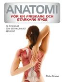 Anatomi för en friskare och starkare rygg : 70 övningar som ger maximalt resultat