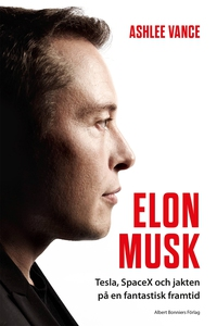 Elon Musk (e-bok) av Ashlee Vance