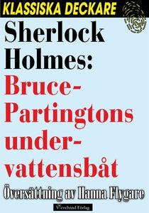 Sherlock Holmes: Bruce-Partingtons undervattens