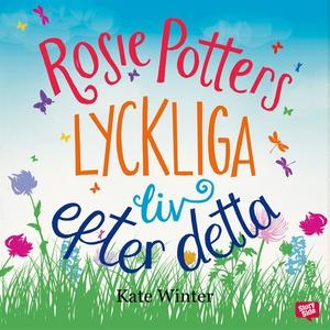 Rosie Potters lyckliga liv efter detta (ljudbok