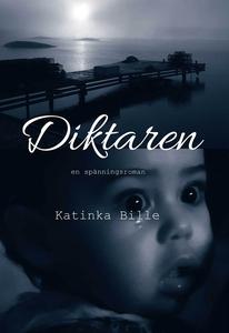 Diktaren (e-bok) av Katinka Bille