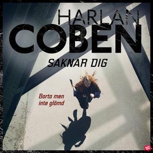 Saknar dig (ljudbok) av Harlan Coben