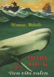 Moby Dick eller Den vita valen (e-bok) av Herma