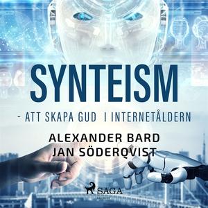 Synteism - Att skapa Gud i Internetåldern (ljud