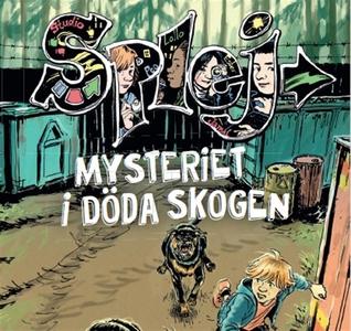 SPLEJ 3: Mysteriet i Döda skogen (ljudbok) av T