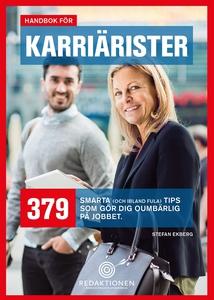 Handbok för karriärister - 379 smarta tips som