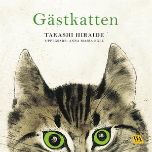 Gästkatten (ljudbok) av Takashi Hiraide