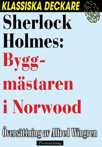 Sherlock Holmes: Byggmästaren i Norwood (e-bok)
