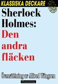 Sherlock Holmes: Den andra fläcken
