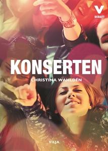 Konserten (e-bok) av Christina Wahldén
