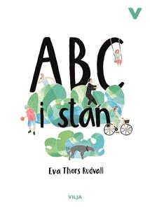 ABC I Stan (e-bok) av Eva Thors Rudvall