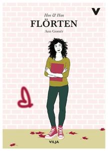 Flörten (e-bok) av Ann Gomér