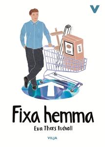 Fixa hemma (e-bok) av Eva Thors Rudvall