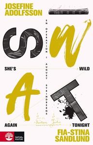 She's Wild Again Tonight (e-bok) av Fia-Stina S