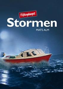 Fiskegänget & Stormen (e-bok) av Mats Alm