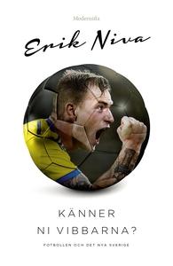 Känner ni vibbarna?: Fotbollen och det nya Sver