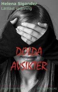 Dolda avsikter (e-bok) av Helena Sigander