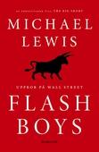 Flash Boys: Uppror på Wall Street