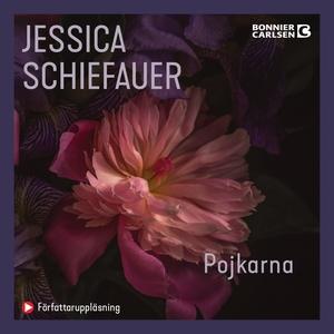 Pojkarna (ljudbok) av Jessica , Jessica Schiefa