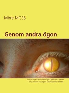 Genom andra ögon (e-bok) av Mirre MCSS