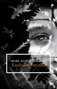 Kaufmanns utvalda (e-bok) av Karl Almén Burman