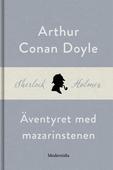 Äventyret med mazarinstenen (En Sherlock Holmes-novell)