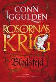 Blodsfejd : Rosornas krig III