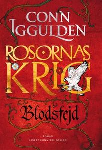 Blodsfejd : Rosornas krig III (e-bok) av Conn I