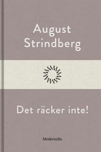 Det räcker inte! (e-bok) av August Strindberg
