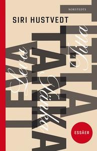 Leva, tänka, titta (e-bok) av Siri Hustvedt