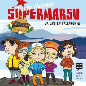 Supermarsu ja lasten valtakunta (ljudbok) av Pa