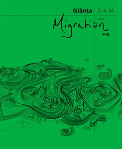 Glänta 3-4.14: Migration 3 (e-bok) av Shahram K