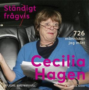 Ständigt frågvis (ljudbok) av Cecilia Hagen
