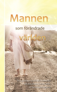 Mannen som förändrade världen (e-bok) av  Svens