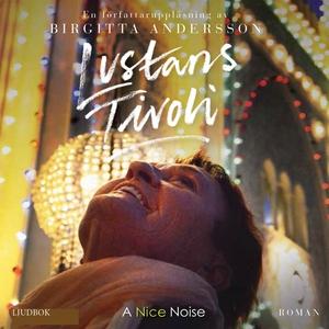 Lustans tivoli (ljudbok) av Birgitta Andersson