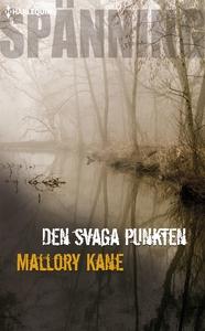 Den svaga punkten (e-bok) av Mallory Kane