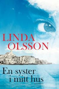 En syster i mitt hus (e-bok) av Linda Olsson