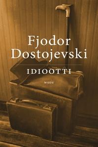 Idiootti (e-bok) av Fjodor Dostojevski