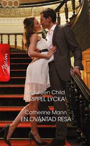 Trippel lycka/En oväntad resa (e-bok) av Mauree