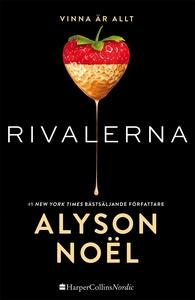 Rivalerna (e-bok) av Alyson Noël
