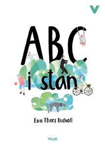 ABC I Stan (ljudbok) av Eva Thors Rudvall
