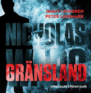 Gränsland (ljudbok) av Peter Lindmark, Jimmy Li