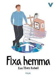 Fixa hemma (ljudbok) av Eva Thors Rudvall