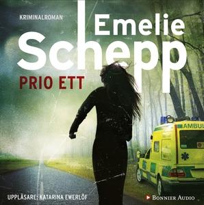Prio ett (ljudbok) av Emelie Schepp