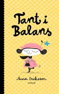 Tant i balans (e-bok) av Anna Eriksson