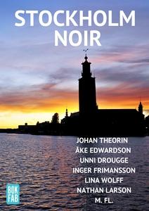 Stockholm Noir (e-bok) av